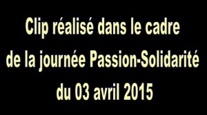Passion solidarité video